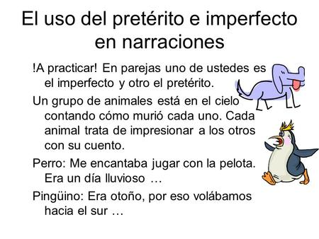 El uso del pretérito e imperfecto en narraciones