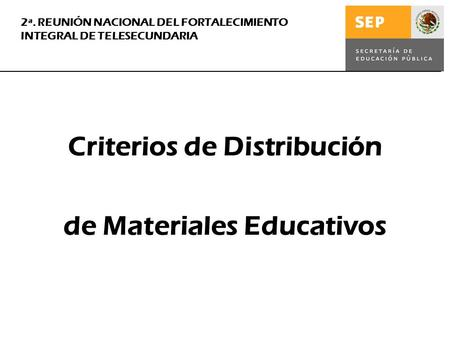 Criterios de Distribución de Materiales Educativos