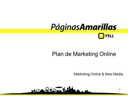1 Plan de Marketing Online Marketing Online & New Media.