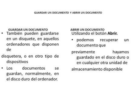 GUARDAR UN DOCUMENTO Y ABRIR UN DOCUMENTO