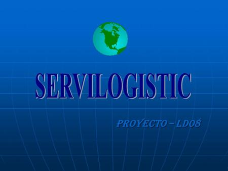 SERVILOGISTIC Proyecto – LD08.