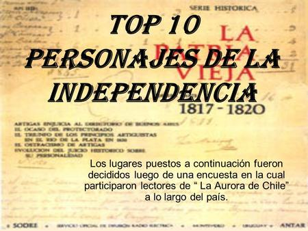 TOP 10 Personajes de la Independencia