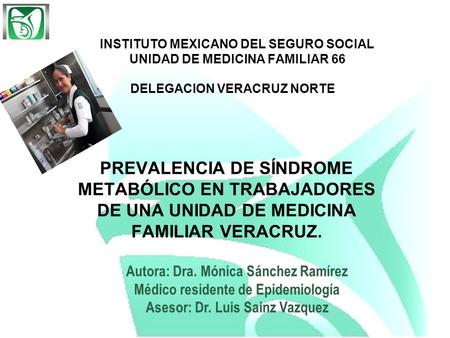 INSTITUTO MEXICANO DEL SEGURO SOCIAL UNIDAD DE MEDICINA FAMILIAR 66