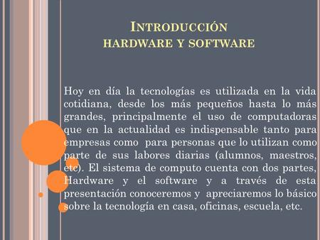 Introducción hardware y software