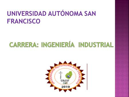 CARRERA: Ingeniería INDUSTRIAL