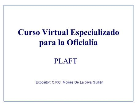 Curso Virtual Especializado para la Oficialía