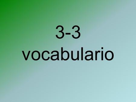 3-3 vocabulario. El Tiempo (The Weather) El grado.