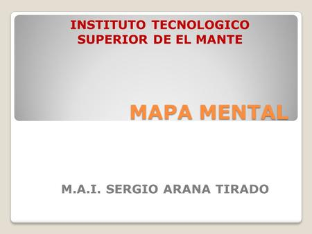 INSTITUTO TECNOLOGICO SUPERIOR DE EL MANTE