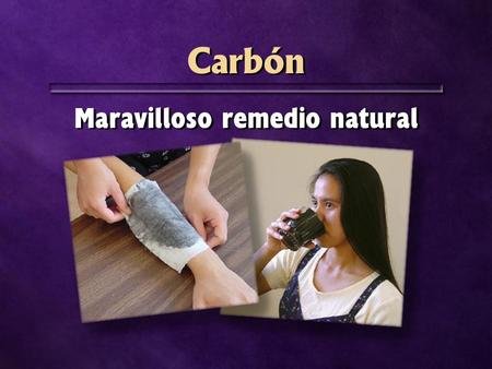 Maravilloso remedio natural