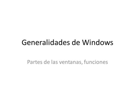 Generalidades de Windows