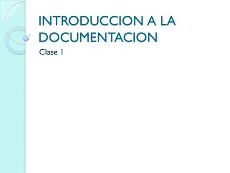 INTRODUCCION A LA DOCUMENTACION
