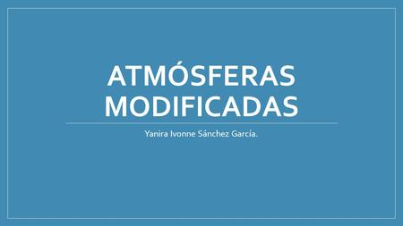 Atmósferas modificadas