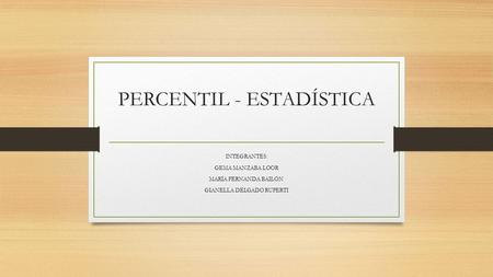 PERCENTIL - ESTADÍSTICA