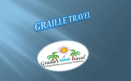 GRAILLE TRAVEL.