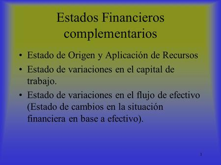 Estados Financieros complementarios