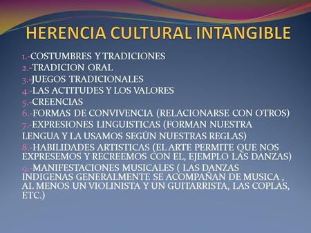 HERENCIA CULTURAL INTANGIBLE