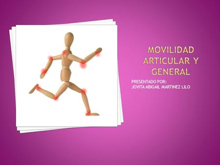 Movilidad articular y general
