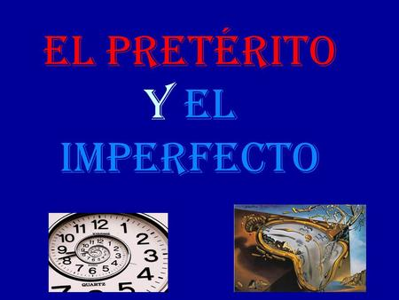 El Pretérito y El Imperfecto. ¿Cuándo se usa el pretérito y el imperfecto? Pretérito 1. A ction 2. D efinite End. 3. I nterruption 4. O ne time 5. S equence.