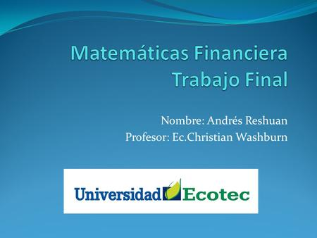 Matemáticas Financiera Trabajo Final