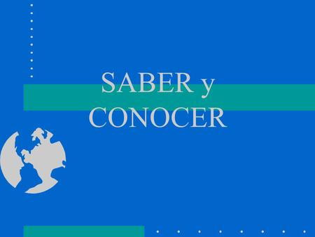 "SABER y CONOCER Both mean ""to know."" We use saber to talk about knowing facts or information. Conocer means ""to know"" in the sense of being acquainted."
