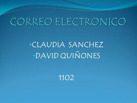CLAUDIA SANCHEZ DAVID QUIÑONES 1102