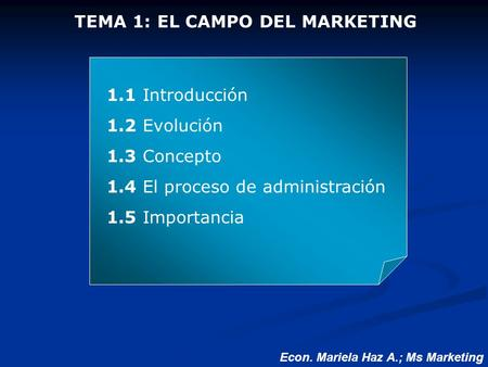 TEMA 1: EL CAMPO DEL MARKETING