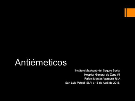 Antiémeticos Instituto Mexicano del Seguro Social