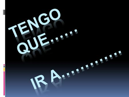 "Tener que…  Since we already know that the Spanish word ""to have"" is……….."