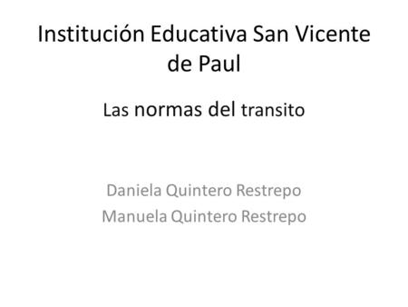 Institución Educativa San Vicente de Paul