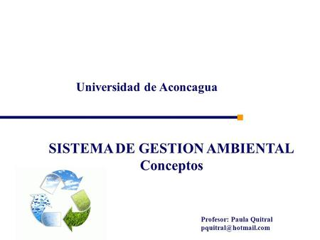 Universidad de Aconcagua SISTEMA DE GESTION AMBIENTAL