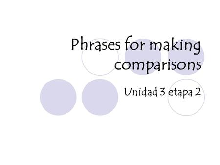 Phrases for making comparisons
