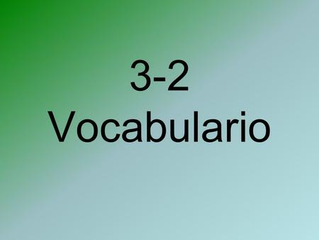 3-2 Vocabulario. Talking about sports La tienda de deportes.