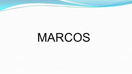 MARCOS.