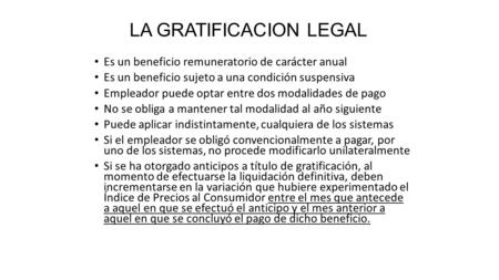 LA GRATIFICACION LEGAL