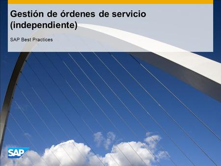 Gestión de órdenes de servicio (independiente) SAP Best Practices.