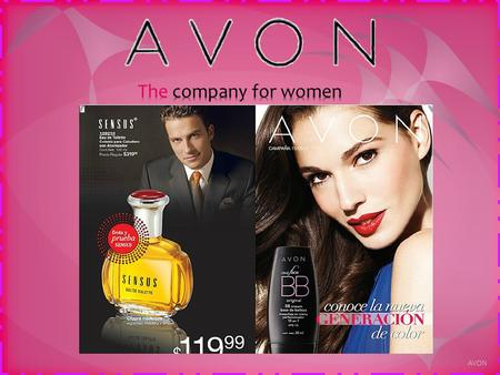 The company for women AVON.