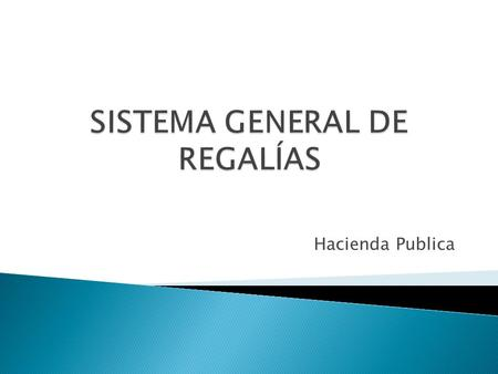 SISTEMA GENERAL DE REGALÍAS