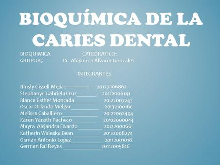 Bioquímica de la caries dental