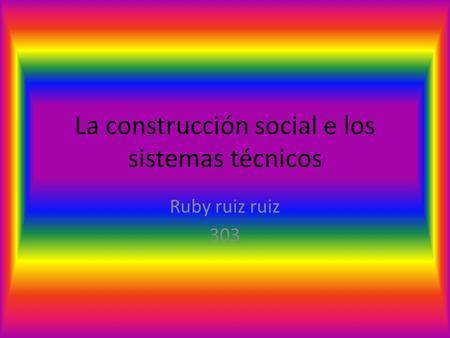 Construccion social de sistemas tecnicos