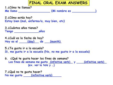 FINAL ORAL EXAM ANSWERS