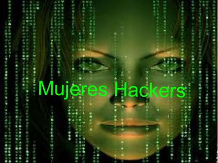 Mujeres Hackers.