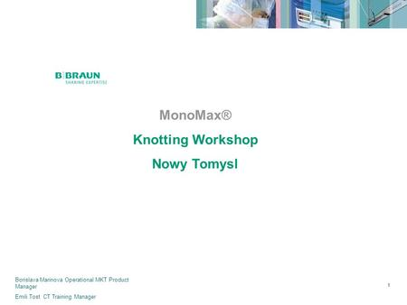MonoMax® Knotting Workshop Nowy Tomysl 5/X/2009