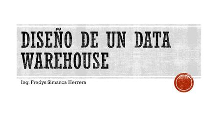 Diseño de un data warehouse