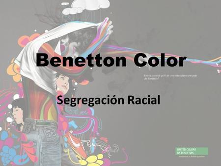 Benetton Color Segregación Racial.