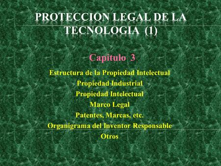 PROTECCION LEGAL DE LA TECNOLOGIA (1)
