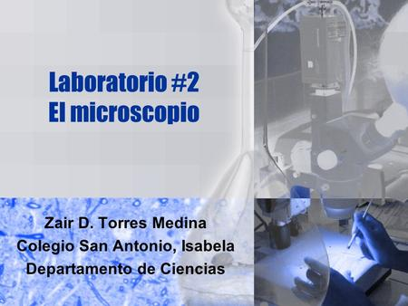 Laboratorio #2 El microscopio
