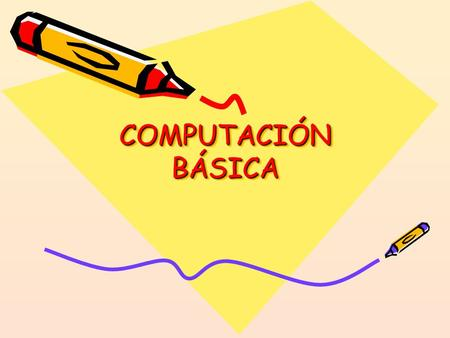 COMPUTACIÓN BÁSICA TEMAS BÁSICOS Nociones Básicas Word Excel Power Point Internet.
