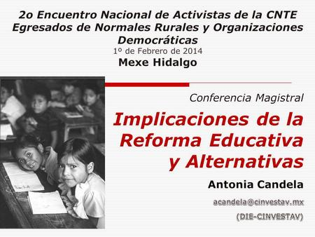 Implicaciones de la Reforma Educativa y Alternativas