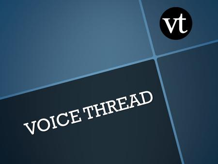 VOICE THREAD. ¿Cómo entrar? 1. Entrar en voicethred.com 2. Clicar en SIGN IN: