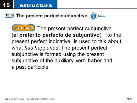 The present perfect subjunctive (el pretérito perfecto de subjuntivo), like the present perfect indicative, is used to talk about what has happened. The.